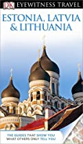 DK Eyewitness Travel Guide: Estonia, Latvia & Lithuania (Eyewitness Travel Guides)