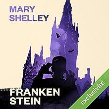 Frankenstein | Livre audio Auteur(s) : Mary Shelley Narrateur(s) : François Hatt