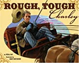 img - for Rough, Tough Charley book / textbook / text book