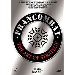 Francombat: The Art Of Strategy - 12 Self Defense Situations By Alain Basset