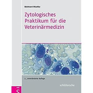 Zytologisches Praktikum für die Veterinärmedizin