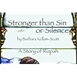 Stronger than Sin or Silence: A Story of Rizpah