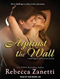 Against The Wall (Maverick Montana)