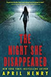 April Henry The Night She Disappeared