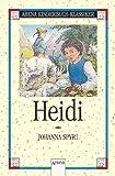 Heidi: Heidis Lehr- und Wanderjahre. In neuer Rechtschreibung