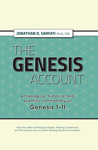 The Genesis Account: The Genesis Account - A theological, historical, and scientific commentary on Genesis 1-11 PDF