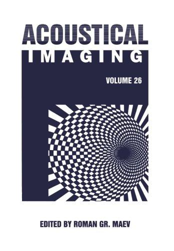 Acoustical Imaging: Volume 26