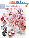 Beautiful Baby Shoes! (Annie's Attic:...