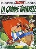 La Grande Traversee (Une Aventure d'Asterix) (French Edition)