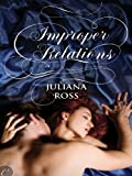 Improper Relations (The Improper Series)