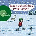 Frohe Weihnachten, Zwiebelchen   Frida Nilsson