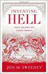 Inventing Hell: Dante, the Bible and...