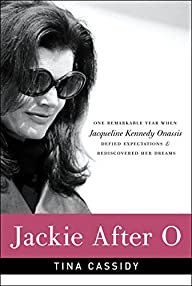 Jackie After O: One Remarkable Year W…
