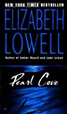 Pearl Cove (Donovan, Book 3) (0380789884) by Elizabeth Lowell