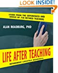 Life After Teaching: Road Map To Reti...