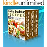 Healthy Breakfast Recipes Boxed Set: Get The Perfect Start To Every Day (English Edition)