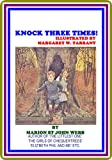 img - for Knock Three Times! by Marion St. John Webb book / textbook / text book