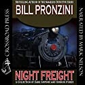 Night Freight Audiobook by Bill Pronzini Narrated by Mark Douglas Nelson