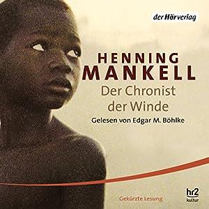 Der Chronist der Winde | Livre audio
