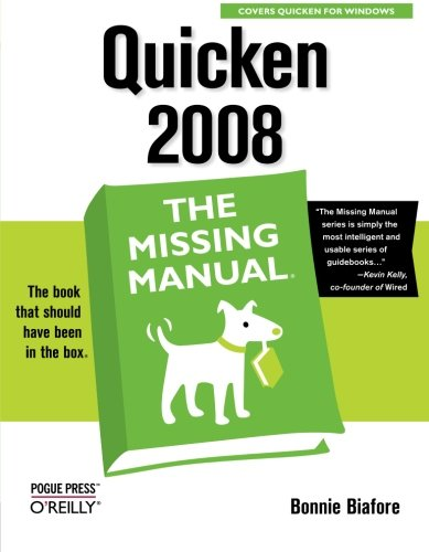 Quicken 2008: The Missing Manual