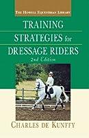 Training Strategies for Dressage Riders