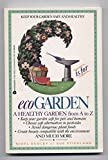 img - for G Is for Ecogarden: An A to Z Guide to a More Organically Healthy Garden book / textbook / text book