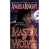 Master of Wolves (Mageverse, Book 5) ~ Angela Knight