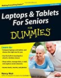 img - for Laptops & Tablets for Seniors For Dummies (For Dummies (Computers)) by Muir, Nancy C. (2011) Paperback book / textbook / text book