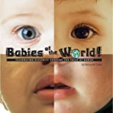 Babies of the World - Celebrating Diversity Through the Faces of Babies