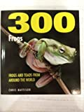 img - for 300 Frogs book / textbook / text book