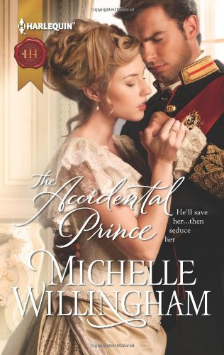 The Accidental Prince (Harlequin Historical)