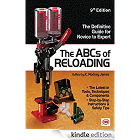 The ABCs Of Reloading: The Definitive Guide for Novice to Expert (ABC's of Reloading)