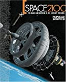 img - for Space 2100: To Mars and Beyond in the Century to Come by Editors of Popular Science Magazine (2003) Paperback book / textbook / text book
