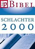 Die Bibel - Schlachter Version 2000 (German Edition)