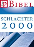 img - for Die Bibel - Schlachter Version 2000 (German Edition) book / textbook / text book