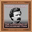 The Adventures of Huckleberry Finn (       UNABRIDGED) by Mark Twain Narrated by Don Hagen