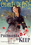 Promises to Keep (Newford/Jilly Coppercorn)