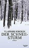'Der Schneesturm: Roman' von Vladimir Sorokin