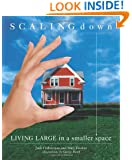 Scaling Down : Living Large in a Smaller Space
