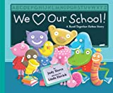 We Love Our School!: A Read-Together Rebus Story (0375867287) by Sierra, Judy