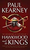 Hawkwood and the Kings (The Monarchies of God) (1906735719) by Kearney, Paul