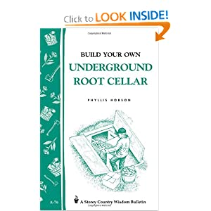 Build Your Own underground Root Cellar [Paperback]