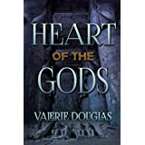 Heart of the Gods (Servant of the Gods) ~ Valerie Douglas