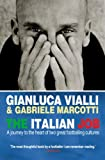 The Italian Job: A Journey to the Heart of Two Great Footballing Cultures