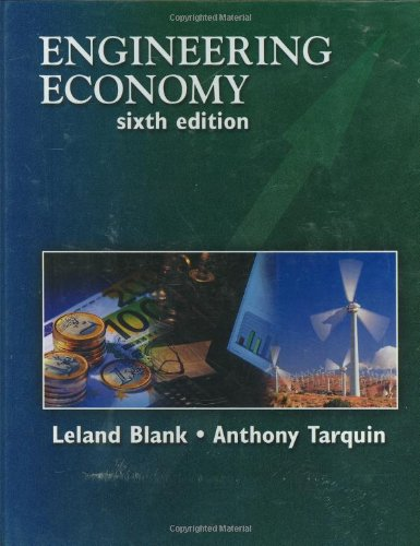 Engineering Economy (McGraw-Hill Series in Industrial...