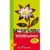 """Steinbachs Naturf�hrer Wildblumen: Entdecken und erkennenvon """"Bruno P. Kremer"""""""