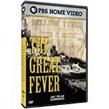 American Experience: The Great Fever
