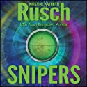 Snipers (       UNABRIDGED) by Kristine Kathryn Rusch Narrated by Katie Hale