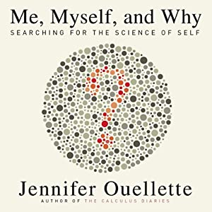 Me, Myself, and Why Audiobook