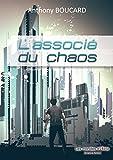L'associ� du chaos: Sciences-fiction (Les mondes d'Atria t. 4)